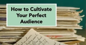 how to cultivate your perfect audience Facebook